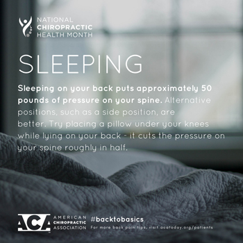 Satterwhite Chiropractic recommends putting a pillow under your knees when sleeping on your back.